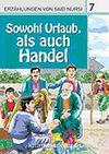 7. Sowohl Urlaub, als auch Hendel (Hem Ziyaret, Hem Ticaret) / Said Nursi'den İbretli Hikayeler 7