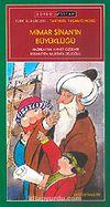 Mimar Sinan'ın Büyüklüğü / İlköğretim
