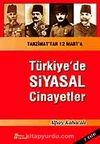 Türkiye'de Siyasal Cinayetler / Tanzimat'tan 12 Mart'a