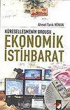 Ekonomik İstihbarat / Küreselleşmenin Ordusu
