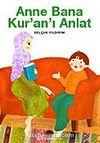 Anne Bana Kur'an'ı Anlat