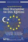 Avrupa Birliği Sürecinde Dini Kurumlar ve Din Eğitimi