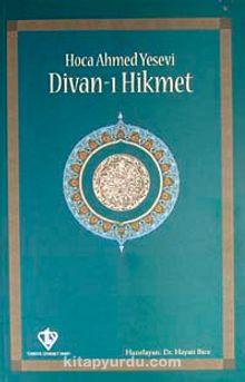 Divan-ı Hikmet (Hoca Ahmet Yesevi) (1. hamur Karton Kapak)