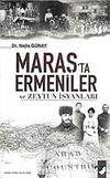 Maraş'ta Ermeniler ve Zeytun İsyanları