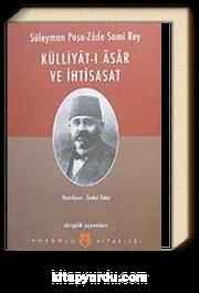 Süleyman Paşa-Zade Sami Bey/Külliyat-ı Asar ve İhtisasat