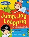 Jump, Jog, Leapfrog: Fun With Action Words