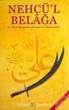 Nechü'l Belağa & Hz.Ali'nin Konuşmaları Mektupları ve Hikmetli Sözleri