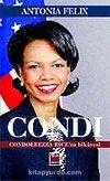 Condi & Condoleezza Rice'in Hikayesi