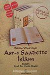 Bütün Yönleriyle Asr-ı Saadette İslam (4 Cilt)