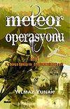 Meteor Operasyonu & Mit 3. Dünya Savaşı'nı Engelleyebilecek mi?