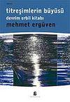 Titreşimlerin Büyüsü Devrimlerin Erbil Kitabı