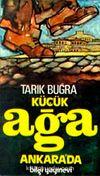 Küçük Ağa Ankara'da (Cilt:2)