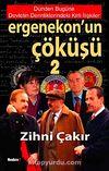 Ergenekon'un Çöküşü-2 & Dünden Bugüne Devletin Derinliklerindeki Kirli İlişkiler