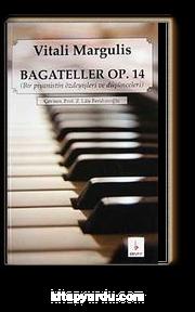 Bagateller Op. 14 & Bir Piyanistin Özdeyişleri ve Düşünceleri