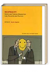 Reciprocity / Greek And Turkish Minorities Law, Religion And Politics