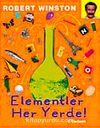 Elementler Her Yerde