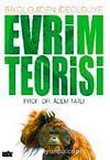 Evrim Teorisi / Biyolojiden İdeolojiye