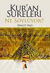 Kur'an Sureleri Ne Söylüyor