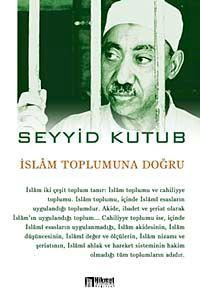 İslam Toplumuna Doğru - Prof. Dr. Seyyid Kutub pdf epub