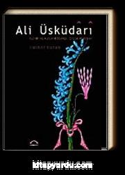 Ali Üsküdari & Tezhip ve Rugani Üstadı Çiçek Ressamı