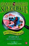 Duvar Yazısı Olayı / Süper Dedektif Damian Drooth