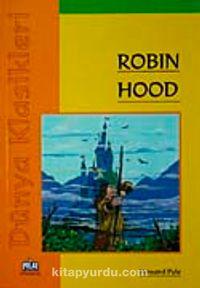 Robin Hood / Dünya Klasikleri