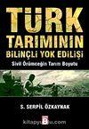 Türk Tarımının Bilinçli Yokedilişi & Sivil Örümceğin Tarım Boyutu
