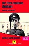 Bir Türk Zabitinin Anıları Muhittin Ergüneş 1917