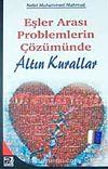 Eşler Arası Problemlerin Çözümünde Altın Kurallar