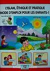L'islam EthiQue Et PratiQue Mode D'mpoloi Pour Les Enfants 1 / Çocuklara İlk Dini Bilgiler 1