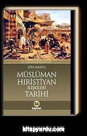 Müslüman Hıristiyan İlişkileri Tarihi