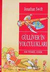 Gülliver'in Yolculukları / 100 Temel Eser (9+Yaş)