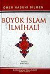 Büyük İslam İlmihali (İthal Kağıt) / Sadeleştiren Fikri Yavuz