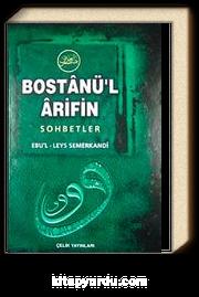 Bostanü'l Arifin Sohbetler (İthal Kağıt)