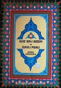 Kur'an-ı Kerim ve İzahlı Meali (4 Renk Rahle Boy) - Ahmed Davudoğlu pdf epub