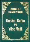 Kur'an-ı Kerim ve Yüce Meali (Büyük Cep Boy-Plastik Cilt Kılıflı)