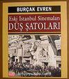 Eski İstanbul Sinemaları Düş Şatoları