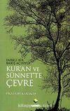 Farklı Bir Bakış Açısıyla Kur'an ve Sünnet'te Çevre