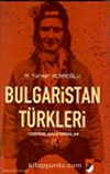 Bulgaristan Türkleri Üzerine Araştırmalar II