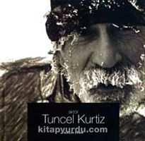 Aktör Tuncel Kurtiz - Burçak Evren pdf epub