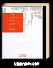 Modern Deneyimler 2007-2008 Sürekli Sergi Modern Experiences 2007-2008 Permanent Exhibition
