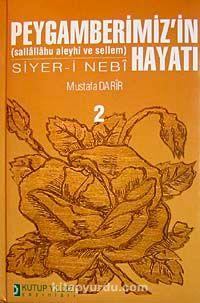 Peygamberimiz'in (sallallahu aleyhi ve sellem) Hayatı Siyer-i Nebi (2 Cilt)