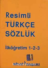 Resimli Türkçe Sözlük & İlköğretim 1-2-3