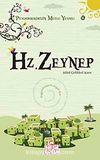 Hz. Zeynep / Peygamberimizin Mutlu Yuvası-4