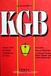 KGB Sovyet Gizli Casusluk Teşkilatının İç Yüzü Sovyetler Dünya Düzenini ve Dünya Devletlerini Yıkmak İçin Nasıl Çalışıyorlar