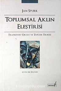 Toplumsal Aklın Eleştirisi - Jan Spurk pdf epub