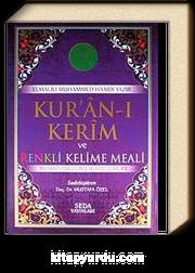 Kur'an-ı Kerim ve Renkli Kelime Meali & Transkripsiyonlu Türkçe Okunuşu ile Birlikte (Orta Bo-Kod:138)