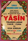 41 Yasin Tebareke Amme Vakıa-Cuma ve Kısa Sureler Satır Altı Renk Uyumlu ve Türkçe Açıklamaları (Cami Boy-Kod:119)