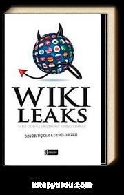 Wikileaks & Yeni Dünya Düzenine Hoşgeldiniz