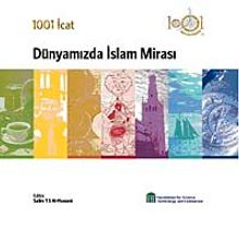 1001 İcat & Dünyamızda İslam Mirası